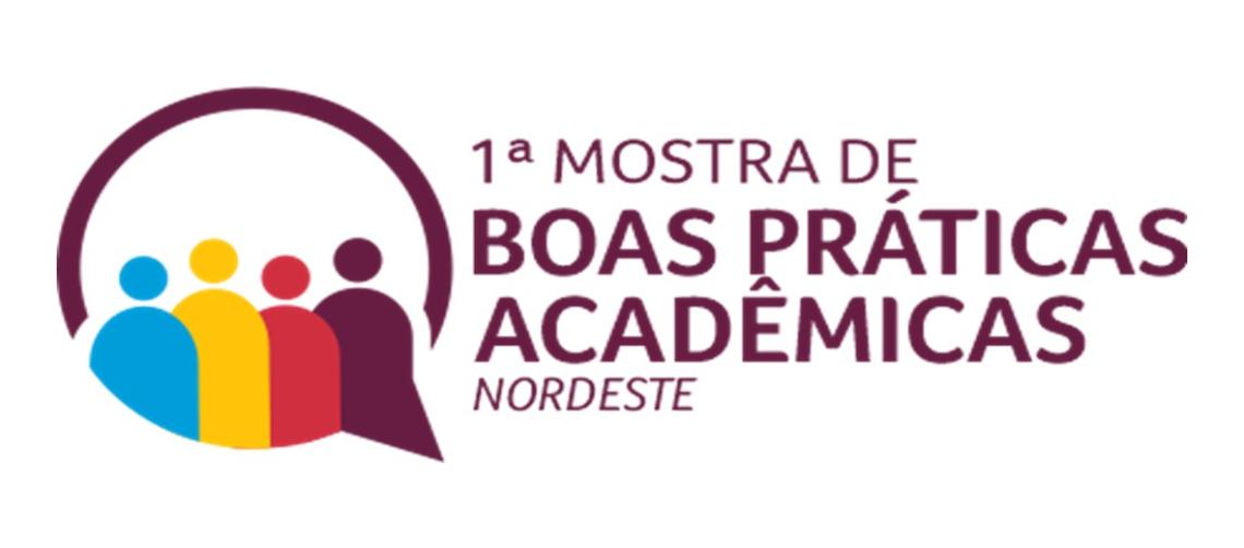 1ª MOSTRA DE BOAS PRÁTICAS ACADÊMICAS – REGIONAL NORDESTE