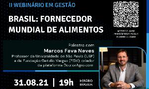 """II WEBINÁRIO EM GESTÃO """"BRASIL: FORNECEDOR MUNDIAL DE ALIMENTOS"""""""